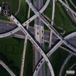 Control the Streets, Vol. 1 BY Quality Control X Quavo